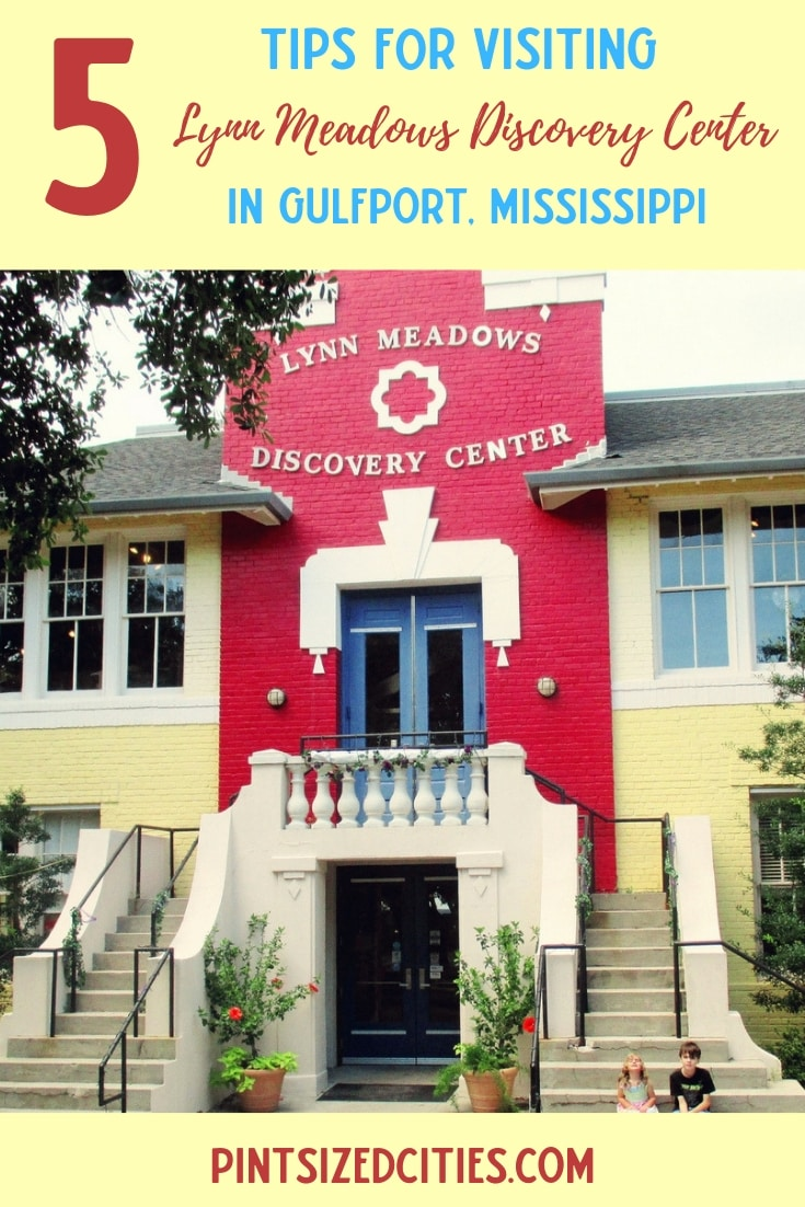 5 Tips for Visiting Lynn Meadows Discovery Center In Gulfport, Mississippi